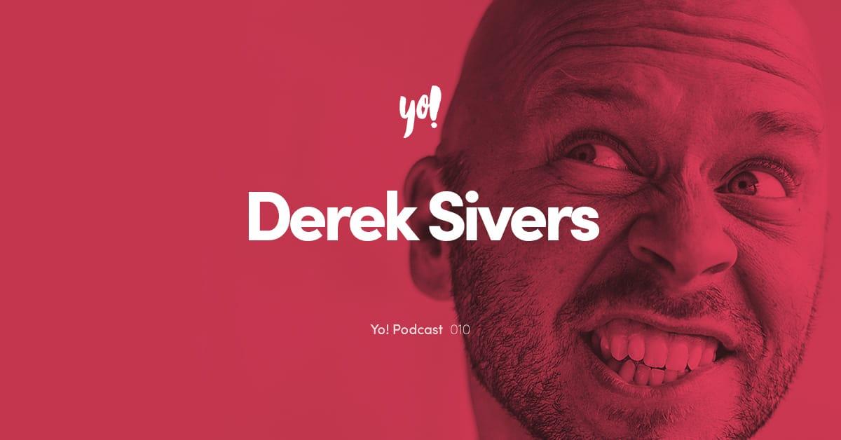 Yo! Podcast #010 – Derek Sivers