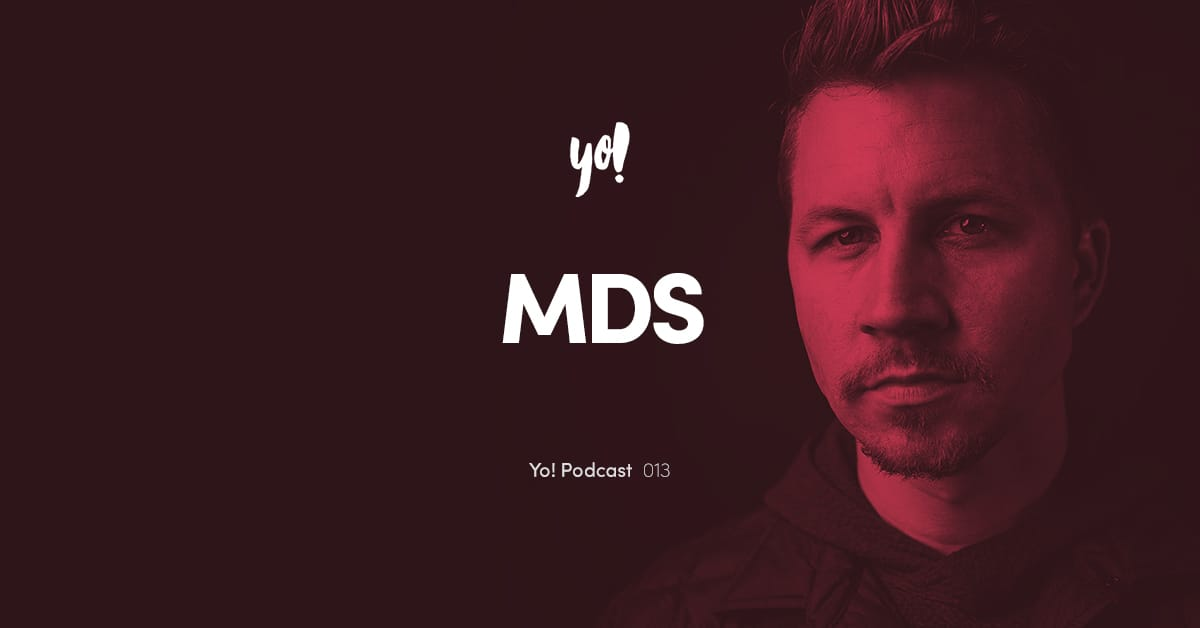 Yo! Podcast #013 – MDS